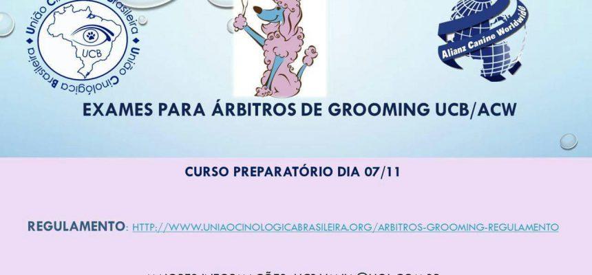 EXAMEN PARA ÁRBITROS DE GROOMING UCB/ACW