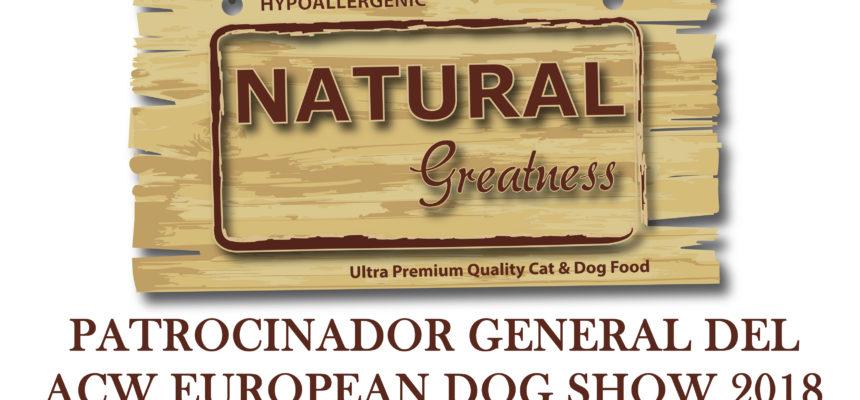 NATURAL GREATNESS SERÁ EL PATROCINADOR GENERAL DEL ACW EUROEAN DOG SHOW 2018