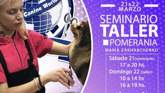 21 y 22 de Marzo. Seminario y Taller de Pomerania-  El Palmar-Murcia